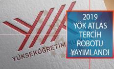 2019 YÖK Atlas Tercih Robotu Yayımlandı! 2019 YÖK Atlas Tercih Robotu Nasıl Kullanılır?