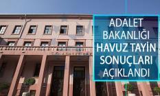 Adalet Bakanlığı 2019 Yılı Havuz Tayin Sonuçları Açıklandı! Adalet Bakanlığı Taşra Teşkilatı Personeli İsteğe Bağlı Naklen Atama Sonuçları
