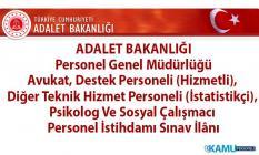 Adalet Bakanlığı Hizmetli, Teknik Hizmet Personeli, Psikolog ve Sosyal Çalışmacı personel alımı başvuru ilanı