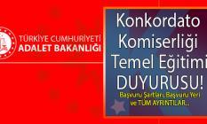 Adalet Bakanlığı tarafından Konkordato Komiserliği Temel Eğitimi başvuru ilanı yayınlandı! Peki başvuru şartları nelerdir?