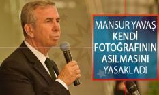 Ankara Büyükşehir Belediye Başkanı Mansur Yavaş Kendi Fotoğrafının Asılmasını Yasakladı!