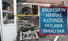 Balıkesir'in Manyas İlçesinde, Peynir Üretim Tesisinde Patlama! 1 İşçi Yaralandı