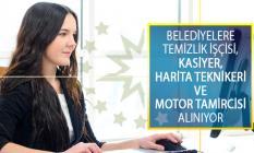 Belediyelere Temizlik İşçisi, Kasiyer, Harita Teknikeri ve Motor Tamircisi Alımı Yapılıyor!