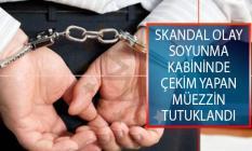 Bursa'da Skandal Olay! Soyunma Kabininde Çekim Yapan Müezzin Tutuklandı!