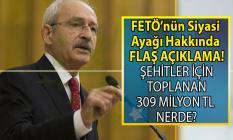 CHP Lideri Kemal Kılıçdaroğlu 16 Temmuz Grup Toplantısında FETÖ'nün siyasi ayağı hakkında çok çarpıcı bilgiler verdi