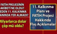 CHP'den 30 Milyar dolar maliyetli Fatih Projesi ve 11. Kalkınma Projesi hakkında çok tartışılacak açıklamalar!