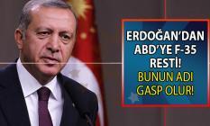 Cumhurbaşkanı Erdoğan'dan ABD'ye F-35 Resti!