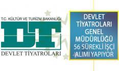 Devlet Tiyatroları Genel Müdürlüğü 8 Şehirde İstihdam Edilmek Üzere En Az 60 KPSS İle 56 Sürekli İşçi Alımı Yapıyor!