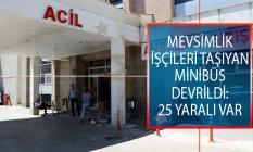 Diyarbakır-Bingöl Kara Yolunda Trafik Kazası! Mevsimlik İşçileri Taşıyan Minibüs Devrildi: 25 Yaralı Var