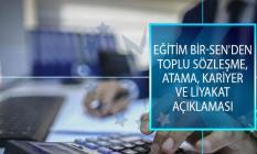 Eğitim Bir-Sen'den Toplu Sözleşme, Atama, Kariyer ve Liyakat Açıklaması!
