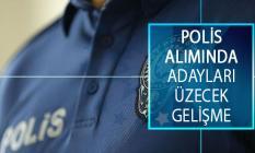 Emniyet Genel Müdürlüğü (EGM) 25. Dönem POMEM PMYO Polis Alımında Adayları Üzecek Gelişme!