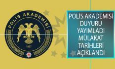 Emniyet Genel Müdürlüğü (EGM) Polis Akademisi Başkanlığı Adli Bilimler Enstitüsü 2020 Yılı Güz Dönemi Mülakat Tarihleri Açıklandı