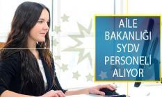 En Az 18 Yaşında Olan Kişilerin Başvuru Yapabileceği Aile Bakanlığı SYDV Personeli Alımı İş İlanları!