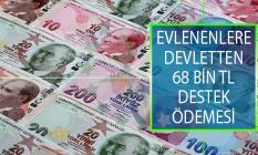 Evlenenlere Devletten 68 Bin TL'ye varan Destek Ödemesi! 2019 Çeyiz Desteği Nasıl Alınır?