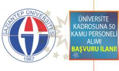 Gaziantep Üniversitesi 50 Öğretim Üyesi alıyor! Peki Öğretim üyesi alımı başvuru şartları nelerdir?