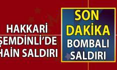 Hakkari Şemdinli'de Askeri Personel Servisine son dakika  Bombalı Saldırı Ölü ve Yaralılar var!