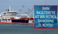 İran Devrim Muhafızları Ordusu, Hürmüz Boğazı'nda İngiltere'ye Ait Bir Petrol Tankerine El Koydu!