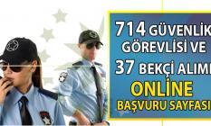 İŞKUR 01-14 Ağustos'a kadar KPSS şartsız Yüksek maaşlı 714 Güvenlik Görevlisi ve 37 Bekçi alımı için 123 güvelik iş ilanı yayımladı!