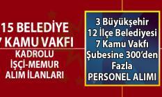 İŞKUR 15 Belediye 7 Vakıf kamu kurumlarına en az ilkokul mezunu KPSS şartsız kadrolu personel alımı başvuru ilanları