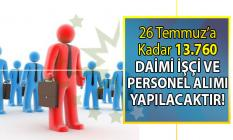 İŞKUR 26 Temmuz'a kadar 13 bin 760 personel istihdamı gerçekleştirecek!