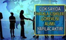 İŞKUR, 27 farklı iş ilanı ile 20 ilde halkla ilişkiler görevlisi alımı yapıyor!