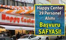 İŞKUR aracılığı ile İstanbul genelinde şubeleri bulunan Happy Center firmasına 39 Daimi personel alımı yapılacaktır!