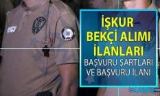 İŞKUR, bekçi alımı istihdamı için 16 Temmuz'da yeni iş ilanları yayınladı! İŞKUR KPSS şartsız bekçi alımı yapacak!