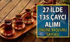 İŞKUR çaycı arayan firmalar için 104 farklı iş ilanı yayınladı! 27 Şehirde en az ilkokul mezunu 135 çaycı elamanı alınacak!