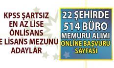 İŞKUR en az lise, önlisans ve lisans mezunu KPSS şartsız 22 şehirde 514 büro memuru alımı iş başvuru sayfası