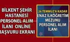 İŞKUR tarafından Bilkent Şehir Hastanesine KPSS şartsız en az ilköğretim mezunu 20 hasta refakatçisi personel alımı yapılacaktır!