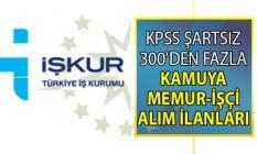 İŞKUR üzerinden 1-30 Ağustos KPSS şartsız personel alımı yapan kamu iş ilanları!