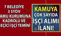 İŞKUR üzerinden ve Şahsen 7 Belediye ve 3 SYDV kamu kurumlarına çok sayıda en az ilkokul mezunu personel alımı için başvuru ilanı yayınladı!