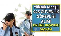 İŞKUR Yüksek Maaşlı 115 güvenlik iş ilanları yayınladı! İŞKUR 7 Ağustos'a kadar 925 güvenlik görevlisi alımı yapacak!