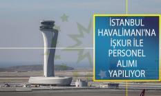 İstanbul Havalimanı'nda İstihdam Edilmek Üzere Temizlik Görevlisi, Şoför ve Satış Temsilcisi Alımı İçin İş İlanları Yayımlandı!