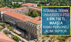 İstanbul Teknik Üniversitesi (İTÜ) 6 Bin 756 TL Maaş İmkanıyla Sözleşmeli Bilişim Personeli Yapacaktır!