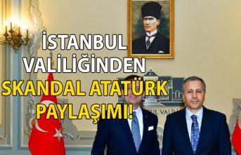 İstanbul valiliğinden skandal Atatürk Paylaşımı!