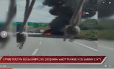 İstanbul Yavuz Sultan Selim Köprüsü çıkışında son dakika büyük patlama!