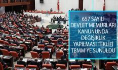 İYİ Parti Tarafından 657 Sayılı Devlet Memurları Kanununda Değişiklik Yapılmasına Dair Kanun Teklifi TBMM Başkanlığına Sunuldu!