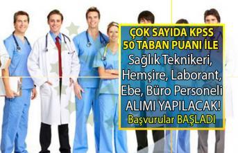 KPSS en az 50 taban puanı Kamu Kurumuna çok sayıda Hemşire, Ebe, Sağlık Teknikeri, Laborant, Büro Personeli ve Fizyoterapist alımı yapılacaktır!