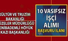 Kültür ve Turizm Bakanlığı Yenibademli Höyük Kazı Başkanlığı tarafından 10 vasıfsız işçi alımı yapılacaktır