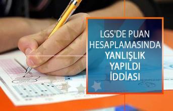 LGS'de Puan Hesaplamasında Yanlışlık Yapıldı İddiası!