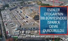 Mahkemeden Flaş Karar! Esenler Otogarı'nın İBB Bünyesindeki İSPARK'a Devri Durduruldu!