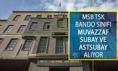 MSB Türk Silahlı Kuvvetleri (TSK) Bando Sınıfı Muvazzaf Subay ve Astsubay Temin Duyurusu Yayımlandı!