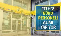 PTT HGS Büro Personeli Alım İlanı Yayımlandı