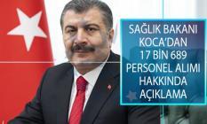 Sağlık Bakanı Fahrettin Koca'dan 17 Bin 689 Personel Alımı Hakkında Açıklama!