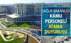 Sağlık Bakanlığından Kamu Personeli Atama Duyurusu Yayımlandı