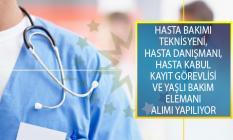 Sağlık Birimlerine Personel Alımı: Hasta Bakımı Teknisyeni, Hasta Danışmanı, Hasta Kabul Kayıt Görevlisi ve Yaşlı Bakım Elemanı Alımı Yapılıyor!