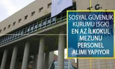 Sosyal Güvenlik Kurumu (SGK) İŞKUR İle En Az İlkokul Mezunu 65 Personel Alımı Yapıyor!
