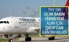 Türk Hava Yolları (THY) 100 Uçak Bakım Teknisyeni Alımı İçin İŞKUR'dan İş İlanı Yayımladı!