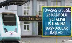 Türkiye Vagon Sanayi Anonim Şirketi (TÜVASAŞ) KPSS'siz 26 Kadrolu İşçi Alımı İş İlanına Başvurular Başladı!